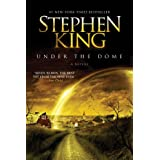 Under the Dome: A Novelby Stephen King