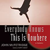 Everybody Knows This Is Nowhere | John McFetridge