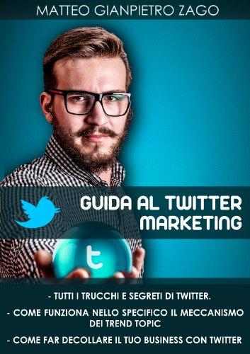 GUIDA AL TWITTER MARKETING PDF