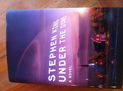 Under the Dome A Novel by King, Stephen [Scribner,2009] (Hardcover) PDF