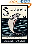 S is for Salmon: A Pacific Northwest...