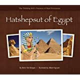Hatshepsut of Egypt (The Thinking Girl's Treasury of Real Princesses)