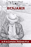 img - for Benjamin (The Hudson Ranch Book 2) book / textbook / text book