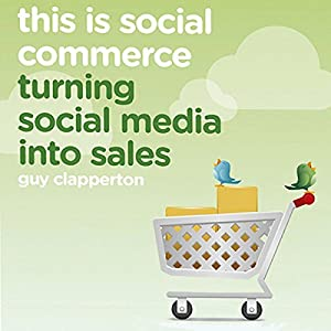 This Is Social Commerce Audiobook