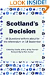 Scotland's Decision: 16 Questions to...