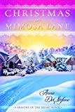 Christmas on Mimosa Lane (A Seasons of the Heart Novel)