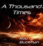 'A Thousand Times'