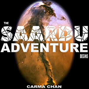 The Saardu Adventure Begins: Saardu, Book 1 | [Carma Chan]