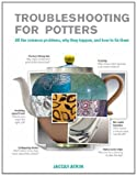 img - for Trouble-Shooting for Craft Potters: All the Common Problems, Why They Happen, and How to Fix Them book / textbook / text book