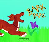 img - for Bark Park book / textbook / text book