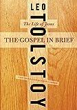 The Gospel in Brief: The Life of Jesus