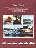 Small Ships: A Book of Study Plans for Tugs, Freighters, Ferries, Excursion Boats, Trawler Yachts, Houseboats & Fishing Vessels : Working Vessels & Workboat herita