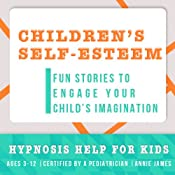 Childhood Self-Esteem: Hypnosis Help for Increased Self-Confidence & Self-Worth | [Joel Thielke]