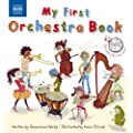 My First Orchestra Book (with Audio CD) (Naxos Books)