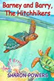 img - for Barney and Barry, The Hitchhikers (MySeaBuddies Book 1) book / textbook / text book