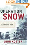 Operation Snow: How a Soviet Mole in...