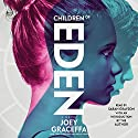 Children of Eden: A Novel Audiobook by Joey Graceffa Narrated by Sarah Grayson