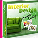 Interior Design Made Easy  by  Therapeutick Narrated by  Therapeutick
