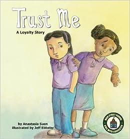 Trust Me: A Loyalty Story (Main Street School ~ Kids with Character Set 2) (Main Street School