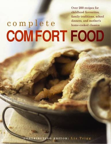 complete-comfort-food-more-than-200-recipes-for-home-cooked-childhood-treats-and-family-classics-wit