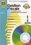 echange, troc Nathalie Orcel, Michel Rivière - Gestion fiscale et relations avec l'administration des impôts BTS/DUT : Processus 3 Tome 1