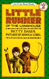 Little Runner of the Longhouse (I Can Read Book 2) (0064441229) by Baker, Betty