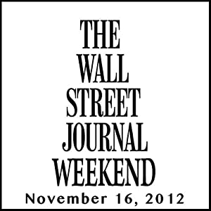 Weekend Journal 11-16-2012 | [The Wall Street Journal]