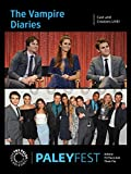 The Vampire Diaries: Cast and Creators Live at PALEYFEST 2014
