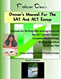 Professor Dave's Owner's Manual for the SAT and ACT Essays