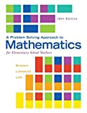 img - for A Problem Solving Approach to Mathematics for Elementary School Teachers (12th Edition) book / textbook / text book