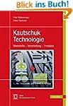 Kautschuktechnologie: Werkstoffe - Ve...