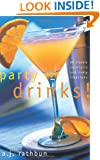 Party Drinks!: 50 Classic Cocktails and Lively Libations (50 Series)