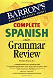 Complete Spanish Grammar Review (Barron'...