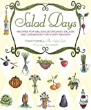 img - for Salad Days: Recipes for Delicious Organic Salads and Dressings for Every Season book / textbook / text book