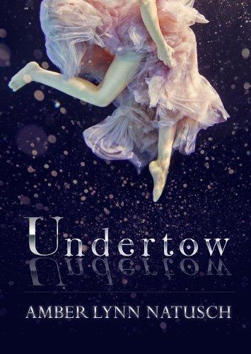 Undertow by Amber Lynn Natusch