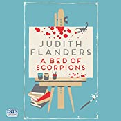 A Bed of Scorpions | Judith Flanders