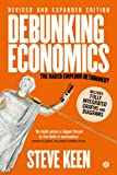 img - for Debunking Economics - Revised, Expanded and Integrated Edition: The Naked Emperor Dethroned? book / textbook / text book