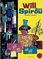 Anthologie Will dans Spirou - tome 1 - Will dans Spirou