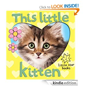 This Little Kitten. A children's picture book with extra first word pages
