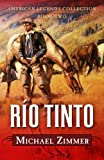 Río Tinto: A Western Story (Five Star Western Series)