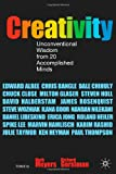 img - for Creativity: Unconventional Wisdom from 20 Accomplished Minds book / textbook / text book