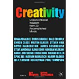 Creativity: Unconventional Wisdom from 20 Accomplished Minds ~ Herbert M. Meyers