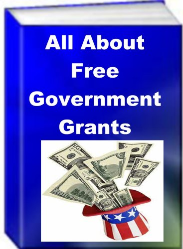 All About Free Government Grants