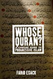img - for Whose Quran?: A Concise Guide to Progressive Islam (Whose Religion?) book / textbook / text book