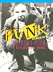 Sex Pistols, Clash... et l'explosion...