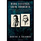Dark Feelings, Grim Thoughts: Experience and Reflection in Camus and Sartre ~ Robert C. Solomon