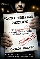 Scriptshadow Secrets (500 Screenwriting Secrets Hidden Inside 50 Great Movies) (English Edition)