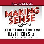 Making Sense | David Crystal
