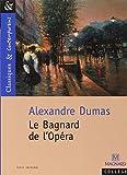 Le Bagnard de l'opéra