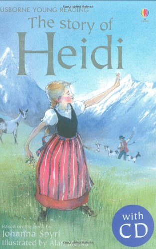 The Story of Heidi. Book + CD (Young Reading Series Two)